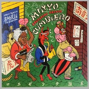 Minyo Cumbiero - From Tokyo To Bogota (UK EDITION)