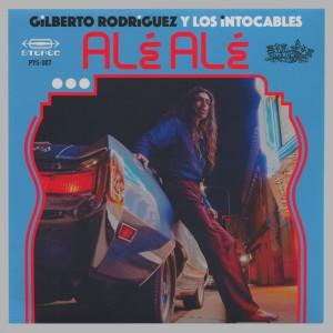 Gilberto Rodriguez y Los Intocables - Alé Alé