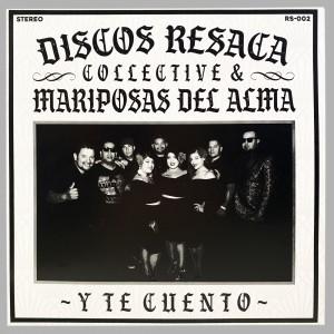 Discos Resaca Collective & Mariposas Del Almas - Y Te Cuento